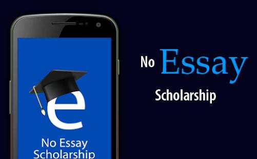no essay scholarship android apps on google play no essay scholarship screenshot thumbnail
