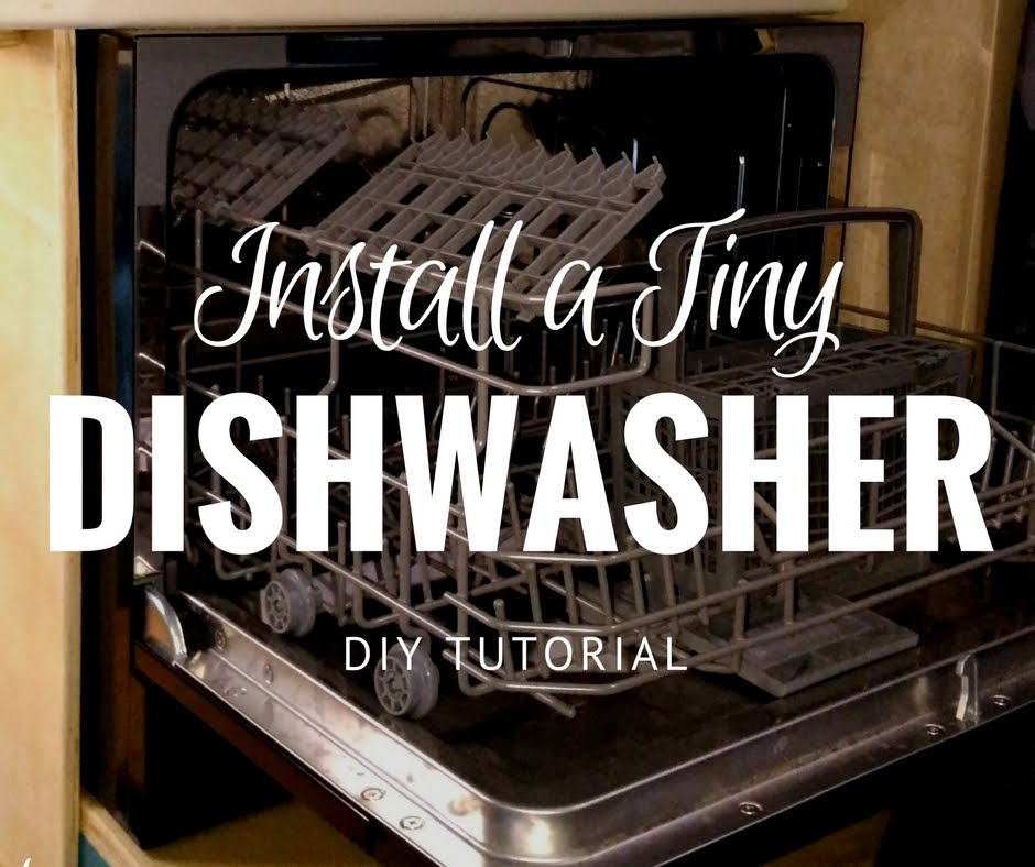 How to Install a real dishwasher in your tiny house or camper - NO PLUMBING INVOLVED