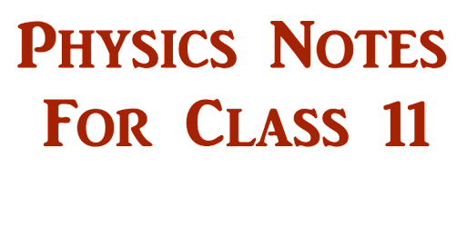 Physics notes for class 11 - Apps on Google Play