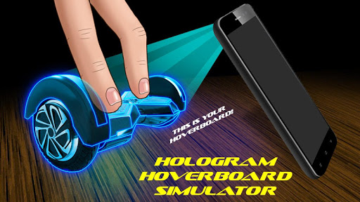 Hologram Hoverboard Simulator