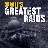 WWII's Greatest Raids
