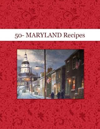 50- MARYLAND Recipes