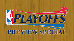 NBA Playoff Preview Special thumbnail