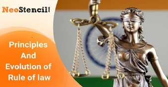 Principles And Evolution of Rule of law