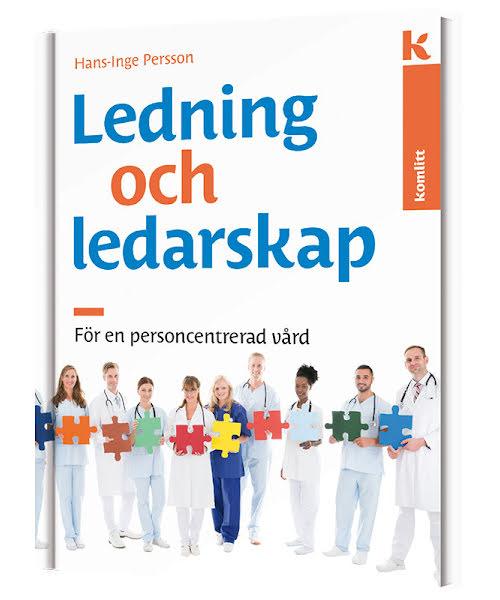 Ledning och ledarskap för en personcentrerad vård