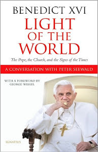 LIGHT OF THE WORLD THE POPE, THE CHURCH AND THE SIGNS OF THE TIMES PETER SEEWALD