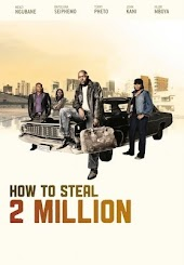How to Steal 2 Million?
