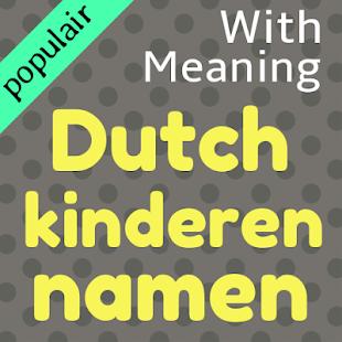 Dutch Baby Namen Nederlands Baby Namen Apps Bei Google Play
