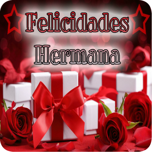 Feliz Cumpleanos Hermana Apps On Google Play