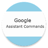 Voice Commands For Google Assistant