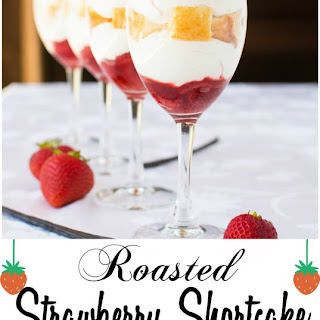 Roasted Strawberry Shortcake Parfaits