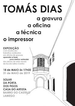 Mestria de Tomás Dias em exposição no Bairro do Castelo