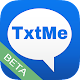 Download TxtMe Beta For PC Windows and Mac