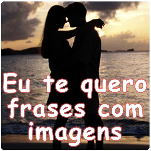 приложения в Google Play Eu Te Quero Frases Com Imagens
