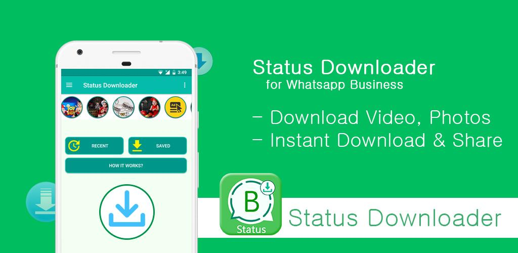 Status Downloader For Whatsapp Business 18 Apk Download