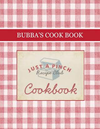 BUBBA'S COOK BOOK