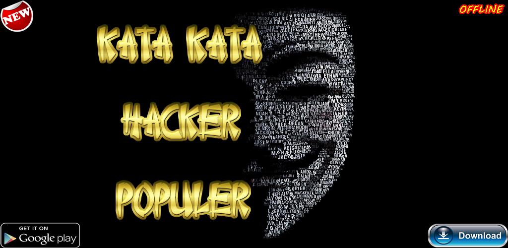 Kata Kata Hacker 202 Apk Download Comkatakatahacker