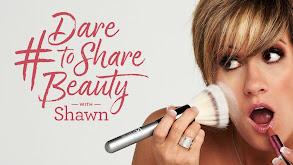 DaretoShareBeauty With Shawn thumbnail