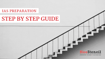 Step by Step Guide for IAS Preparation