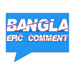 Bangla Epic and Funny Comments APK