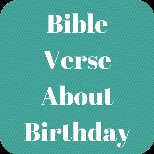 idézetek a születésnapról Bible Verse About Birthday – Alkalmazások a Google Playen