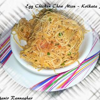 Egg Chicken Chow Mien – Kolkata Style