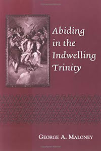 ABIDING IN THE INDWELLING TRINITY