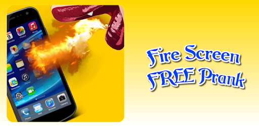 Fire Screen Prank - Apps on Google Play