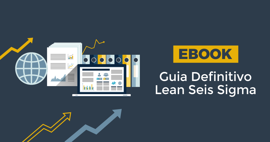 Ebook Guia Definitivo Lean Seis Sigma!