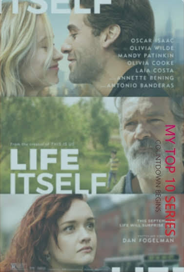 Life Itself - Hollywood Movies Releasing In This September 2018​