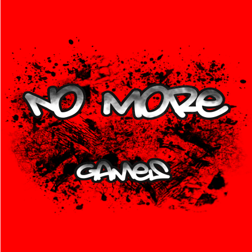 Image result for no more games