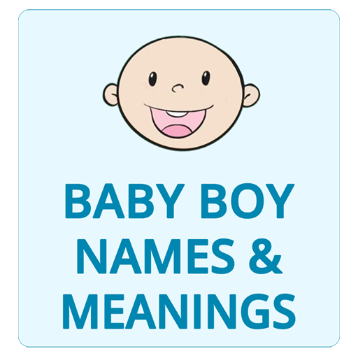 Baby Boy Names With Meanings, Shortlist from A-Z