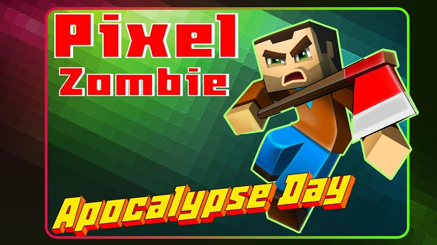 android Pixel Zombie Apocalypse Day 3D Screenshot 4