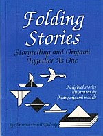Photo: Folding Stories : Storytelling and Origami Together As One 9 original stories with 9 easy origami models. Kallevig, Christine Petrell Storytime Ink Intl 1991 paperback 93 pp 9 x 12 ins ISBN 0962876909  Softcover 9 x 12  93 pp