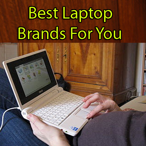 Best Laptop Brands for You