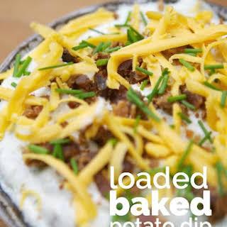 Loaded Baked Potato Dip.