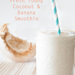 Fresh Young Coconut & Banana Smoothie.