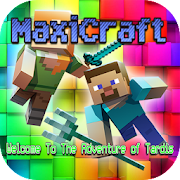 MaxiCraft: Welcome To The Adventure of Tardis