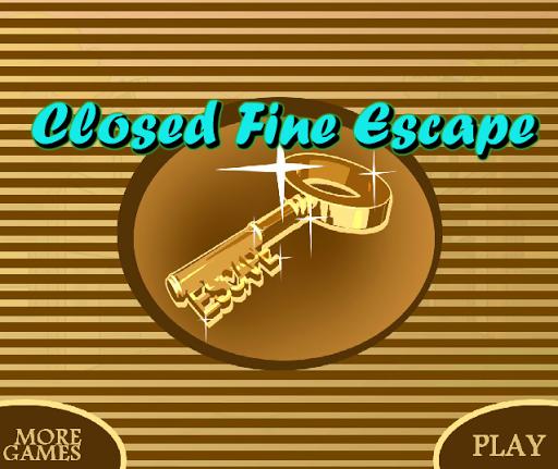 ClosedFineEscape