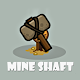 Mineshaft Game
