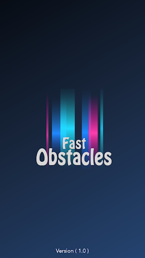 Fast Obstacles android2mod screenshots 1
