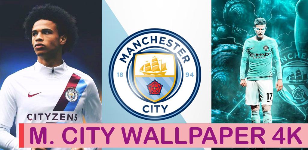 Baixar Manchester City Wallpaper 4k 10 Android Apk Com