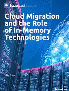 Role of In-Memory Technologies in Cloud Migration of Applications
