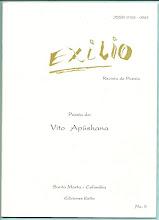 Photo: Exilio. Revista de Poesía. No. 5, Agosto 1996. Ediciones Exilio Santa Marta. Poesías de Vito Apüshana. Edición virtual de la revista completa  (24 páginas).  Formato Gogle, pdf: https://docs.google.com/leaf?id=1Url8MI71w6R2k_de38L0lQuOMkP0ZnZgkH8H1aVH02fPCzWtXaKlKU6jTqD-&hl=en  Formato ISSUU, pdf:  Formato Scribd, pdf: