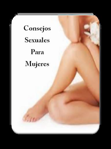 Consejos Sexuales Para Mujeres