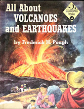 Photo: All About Volcanoes And Earthquakes.  Frederick Pough (author), Random House, 1953.