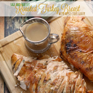 Sage and Shallot Roasted Turkey Breast with Apple Cider Gravy