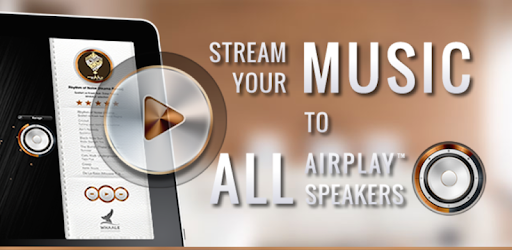 AirPlay Multiroom by WHAALE - Apps on Google Play