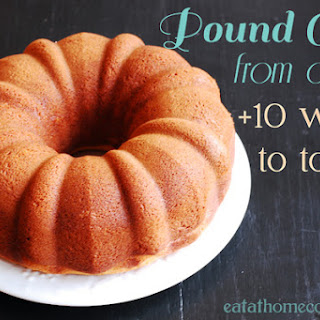 Pound Cake from a Mix + 10 Ways to Top It.