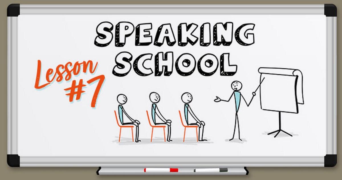 SS_SpeakingSchool_Episode_07.jpg